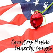 Country Music Funeral Songs
