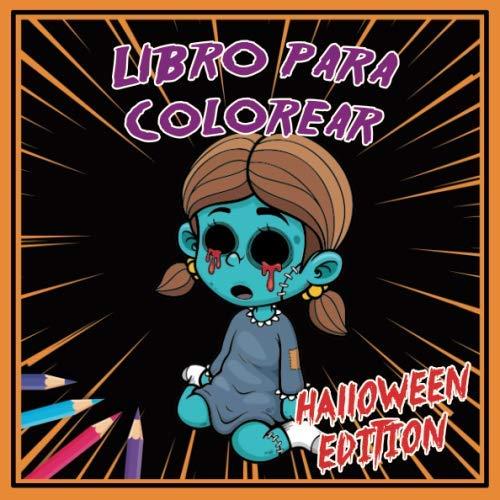 Libro para colorear - Halloween edition: Colorear Libro Halloween Edición | 47 dibujos (Spanish Edition)