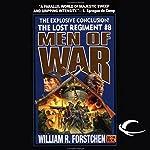 Men of War: The Lost Regiment, Book 8 | William R. Forstchen