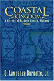 Coastal Kingdom, O. Lawrence Burnette, 141379338X