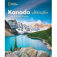 Traumziel Kanada. Staunen. Entdecken. Eintauchen. Der neue Kanada-Bildband für eine unvergessliche Rundreise durch das zweitgrößte Land der Erde. Die schönsten Ziele von Kanadas Osten entdecken.