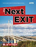 The Next Exit 2015: The Most Complete Interstate Hwy Guide