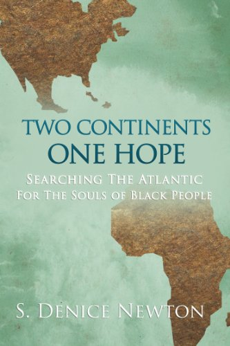 Two Continents One Hope: Searching The Atlantic For The Souls Of Black People