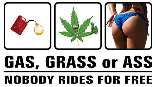 Ass, Gas, or Grass Funny Bumper Sticker Decal 3.5 x ()