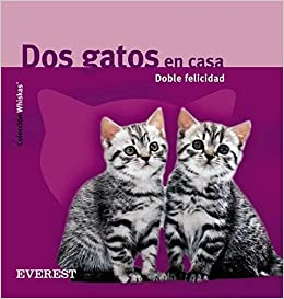 DOS Gatos En Casa Doble Felicidad (Spanish Edition): Gerd Ludwig: 9788424184773: Amazon.com: Books