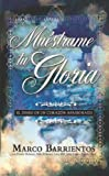 Muestrame Tu Gloria - Pocket Book, Marco Barrientos, 1621364496