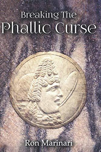 Breaking the Phallic Curse: Amazon.es: Marinari, Ron: Libros ...