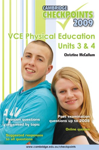 Read Online Cambridge Checkpoints VCE Physical Education Units 3 and 4 2009 pdf epub