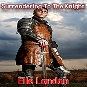 Surrendering to the Knight Audiobook