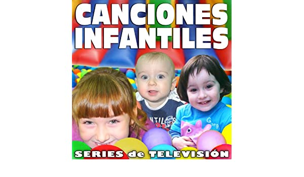 Canciones Infantiles, Series de Televisión by Super Banda Infantil on Amazon Music - Amazon.com