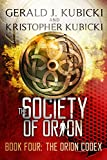 The Society of Orion: The Orion Codex (Colton Banyon Mystery Book 16)