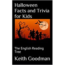 Halloween Facts and Trivia for Kids: The English Reading Tree