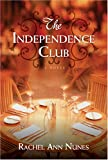 The Independence Club, Nunes, Rachel Ann, 1590387090