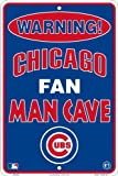 Chicago Cubs Fan Man Cave Metal Sign 8 x 12