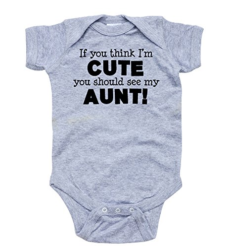 (Apericots Original Funny Baby Bodysuit 100% Cotton If You Think I'm Cute See My Aunt,Heather Gray,6 Months)