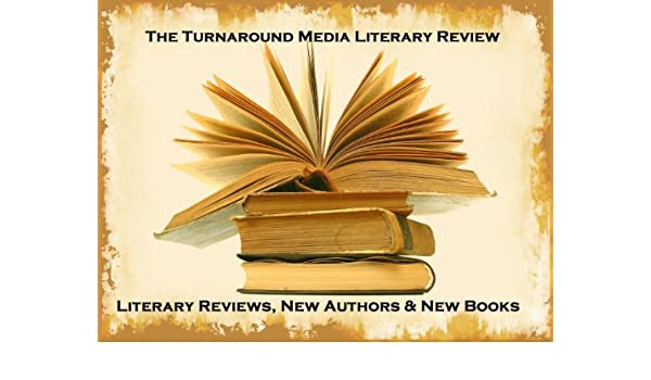 The Turnaround Media Literary Review - April 2012