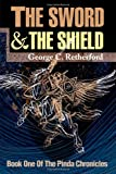 The Sword and the Shield, George C. Retherford, 059513680X