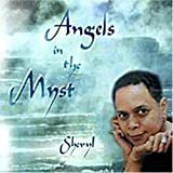 Angels in the Myst by Sheryl (2000-08-08)