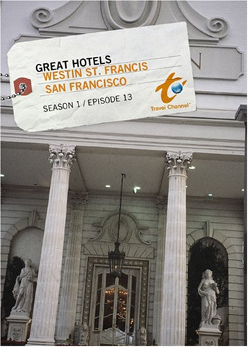 great-hotels-season-1-episode-13-westin-st-francis-san-francisco