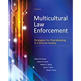 Multicultural Law Enforcement: Strategies for Peacekeeping in a Diverse Society (6th Edition)