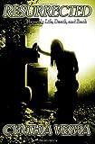 Resurrected, Cynthia Vespia, 1495397696