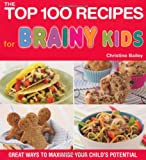 The Top 100 Recipes for Brainy Kids