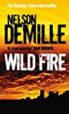 Front cover for the book Wild Fire by Nelson DeMille