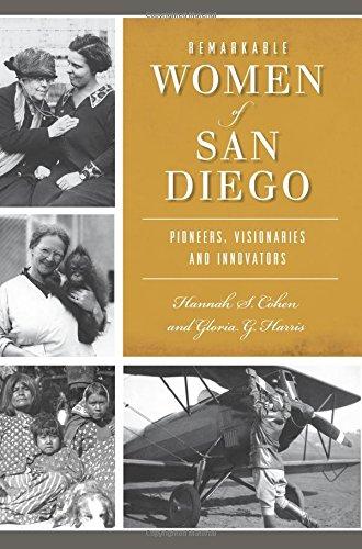 Womens Diego (Remarkable Women of San Diego: Pioneers, Visionaries and Innovators (American Heritage))