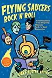 Flying Saucers Rock 'n' Roll, , 0822348497