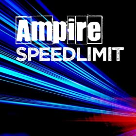 Ampire - Speedlimit