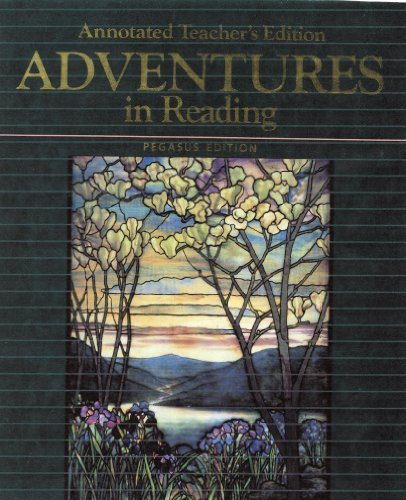 Adventures in Reading, Annotated Teacher's Edition (Adventures in Literature Program)