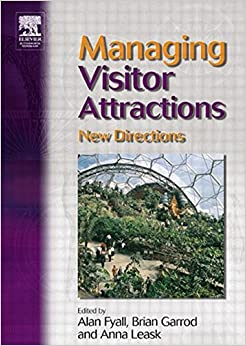 Managing Visitor Attractions: New Directions: Bruce