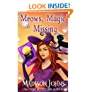 Meows, Magic & Missing (Lake Forest Witches Book 3)