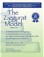 The Ziggurat Model 2.0: A Framework for Designing Comprehensive Interventions for High-Functioning Individuals with Autism Spectrum Disorders