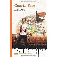 Cuarta Fase (Spanish Edition)