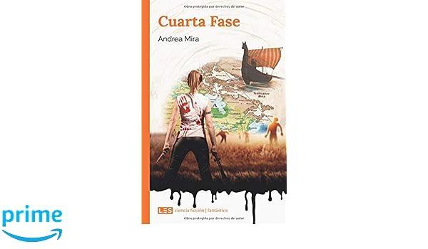 Amazon.com: Cuarta Fase (Spanish Edition) (9788494864582): Andrea ...
