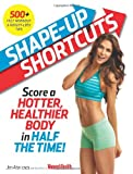 Shape-Up Shortcuts, Jen Ator and Women's Health Editors, 1623362032