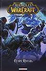 World of Warcraft : Dark Riders, Tome 2 par Costa