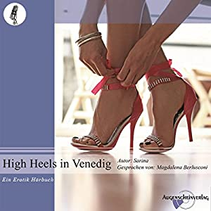 High Heels in Venedig Hörbuch