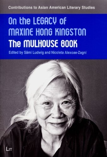 On the Legacy of Maxine Hong Kingston: The Mulhouse Book (Contributions to Asian American Literary Studies) - Kingston Stores Mall