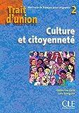 """Trait d'union 2 - Cahier d'exercices """"Culture et citoyenneté """""""