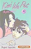 Kimi Wa Pet, Tome 4 (French Edition)