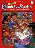 More Phonics Through Poetry: Teaching Phonemic Awareness Using Poetry