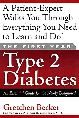 The First Year Type 2 Diabetes: An Essential Guide for the Newly Diagnosed pdf