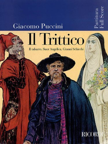 IL TRITTICO (TABARRO/GIANNI SCHICCHI/SUOR ANGELICA) FULL SCORE ORIG ARTWORK REVISED ED (Opera Full Score) (2002-03-01)