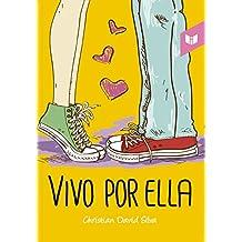 Vivo por ella (Spanish Edition)