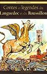 Contes et légendes de Languedoc et du Roussillon par Lazzarini