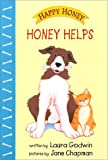 Honey Helps, Laura Godwin, 0689834071