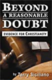 img - for Beyond a Reasonable Doubt: Evidence for Christianity book / textbook / text book
