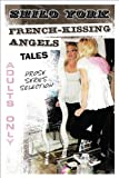 French-Kissing Angels, Shilo York, 1448977533